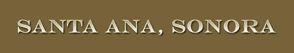 Santa Ana Sonora